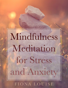 Mindfulness Mediation for Stress and Anxiety
